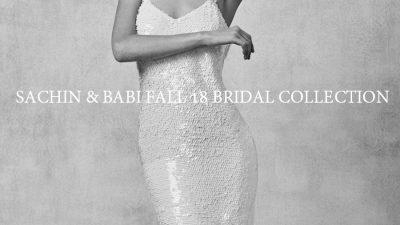 Sachin & Babi Fall 2018 Bridal Collection